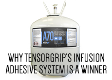 Why TensorGrip's Infusion Adhesive System is a Winner Summary Image